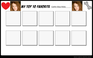 Top 10 Favorite Caitlin Glass Roles Meme by ajpokeman