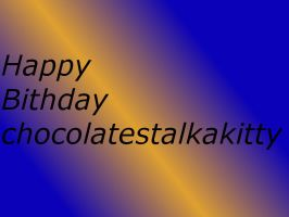 Brithday card for chocolatestalkakitty by ShualeeCreativity