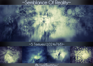 #14 Texture Pack (1024x768) - Semblance Of Reality by Ainhel