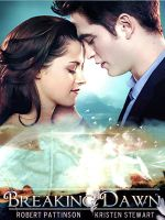 Breaking Dawn Poster by Miss-deviantE