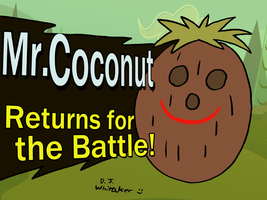 Mr. Coconut Joins the Battle by DJgames