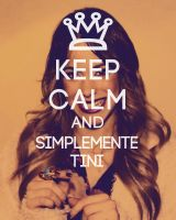 Keep Calm And Simplemente Tini by DIANELA151