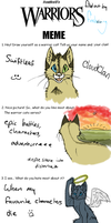 Warrior cats meme 6-12-11 by Finchwing