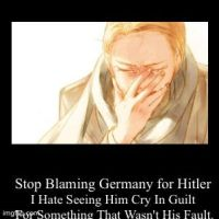 All You People Who Hate Germany Cuz of Hitler by worldsmixer