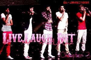 Live,laugh but mostly love-Chapter  3 by JoDirectioner