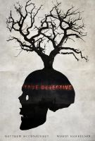 Fragility - True Detective Poster by edwardjmoran