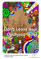Dont leave our childhood alone by DesignPot