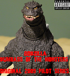 Godzilla: Dumbass Of The Monsters - Pilot Series by GIGAN05