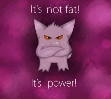 It's not fat- by Tansle