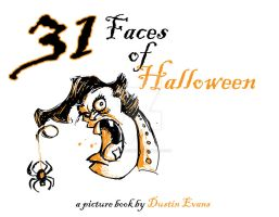 31 Faces of Halloween is done by DustinEvans