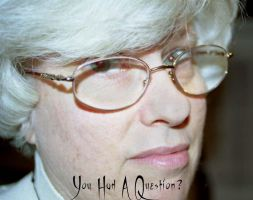 You had a Question? by photorox33