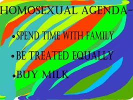 homosexual agenda by Furrymuscle