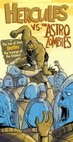 Hercules vs. The Astro Zombies by liliesformary