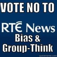 VOTE NO TO RTE BIAS AND GROUPTHINK by ChristianTruthTeller