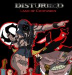 Release your anger! - Pagina 4 Disturbed__Land_of_Confusion_by_Metalbeast114