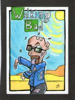The Walking Bad sketch card by johnnyism