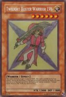 Twilight Buster Warrior LV6 card by A5L