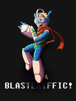 Blasteriffic! [Bravoman] by stinawo