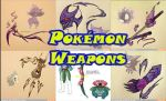 Pokmon weapons by Black-Mage-no-116