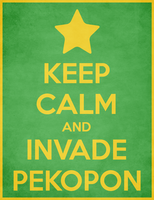 Keep Calm and Invade Pekopon by RyoNeko48