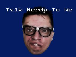 talk nerdy to me, baby by houseofleaves
