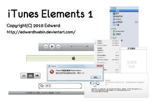 20100629 iTunes Elements 1 by EdwardHuaBin