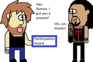 Roman gets a participation award by firehea