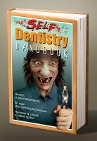 Self dentistry handbook by funkwood