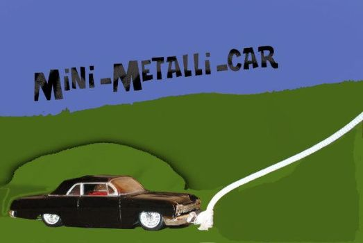 My Mini-Metalli-Car by CWSupernatural