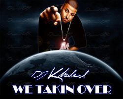 we takin over cover by diamondgfx