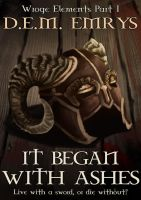 'It Began With Ashes' ebook Cover by D-E-M-Emrys