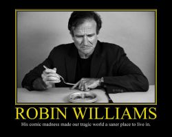 Robin Williams Motivational Poster by DaVinci41