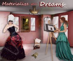 Materialize your Dreams... by elyandste
