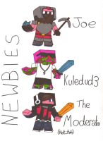 Newbies - Joe, Kuledud3, Moderator minecraft skins by endninja