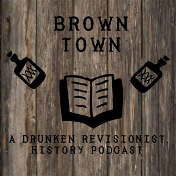Brown Town Podcast by Ace-Reynolds