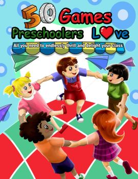 50 Games Preschoolers Love (cover art) by sakudo-no-hane