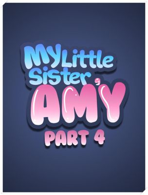 My Little Sister Amy 4 on Patreon! [Cover] by meowwithme