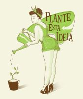 Plant this idea by paulorocker