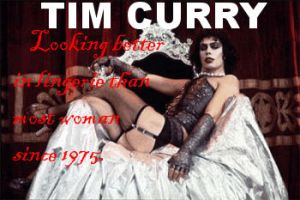 Tim CUrry THE TRUTH by getaCLUEbeCONFUSED