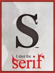 I shot the serif by bharani91