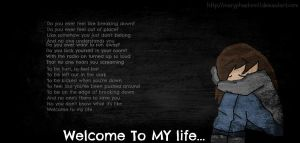 Welcome to my life.. by maryphantom11
