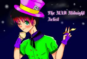 The MAD Midnight Artist by MoonofTheGothicJinks