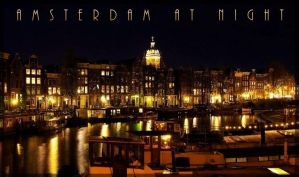 AMSTERDAM at NIGHT by scifilicious