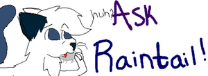 Ask Raintail! by SNlCKERS