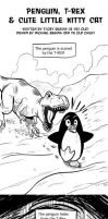 Penguin, T-Rex and Cute Little Kitty Cat by mregina