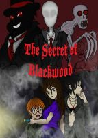 The Secret of Blackwood cover (with title) by darkangel6021