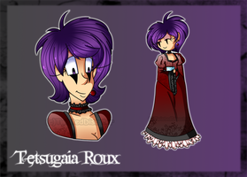 Tetsugaia Roux .:Bio:. OUTDATED by TwistedDisaster