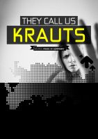 THEY CALL US KRAUTS by schledde