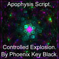 Controlled Explosion Script by phoenixkeyblack