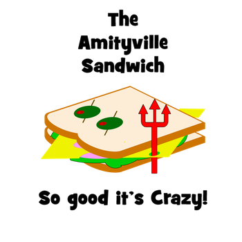 The Amityville Sandwich! by Zombifaction